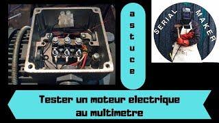 #ASTUCE# 1 Comment tester un moteur electrique au multimetre //