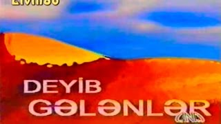 Deyib Gelenler (ANS TV, 2001)