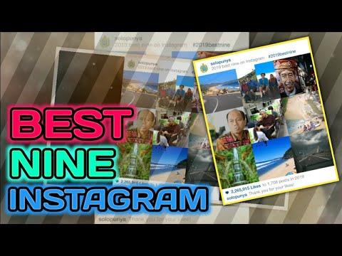 Cara Membuat Best Nine Instagram 2018