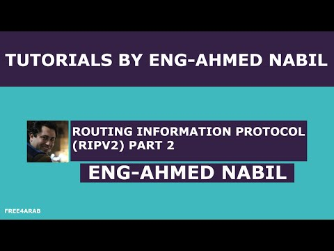 Routing Information Protocol (RIPv2) Part 2 By Eng-Ahmed Nabil | Arabic