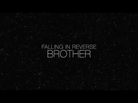 falling-in-reverse---brother-lyrics