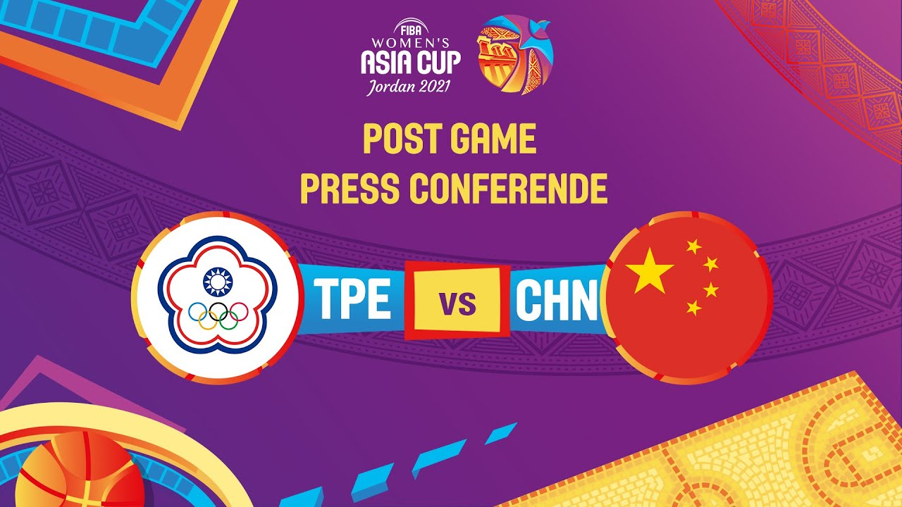 Chinese Taipei v China - Press Conference   FIBA Women's Asia Cup 2021 - Division A