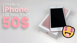 BUILDING an iPHONE for LESS than $50?! (AT HOME)