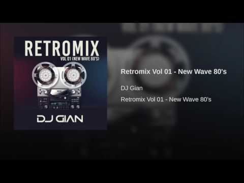Retromix Vol 01 - New Wave 80's