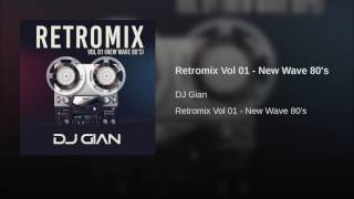 Retromix Vol 01 - New Wave 80's