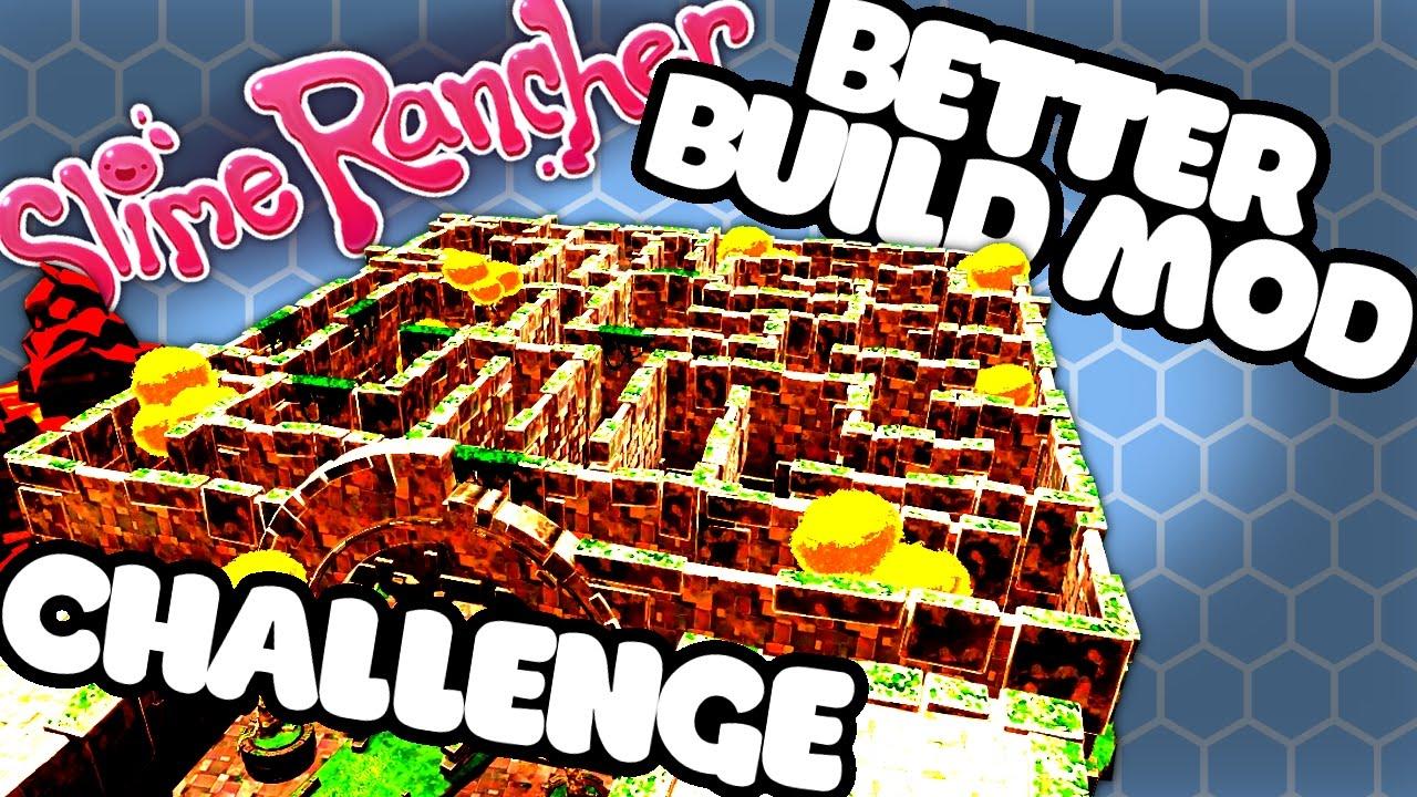 BETTERBUILD MOD MAZE! - Slime Rancher BetterBuild Mod Gameplay