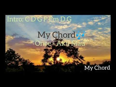 Once - Aku Mau (Lirik,Chord/Kunci Gitar) BY
