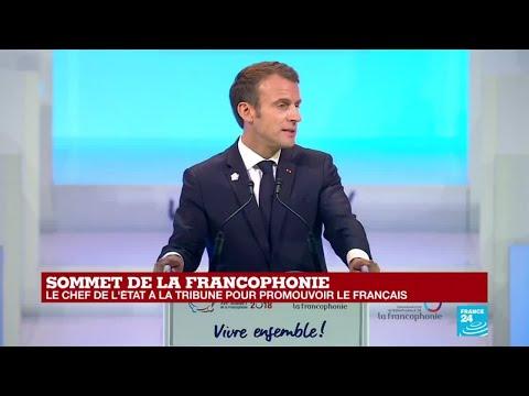 REPLAY - Discours d'Emmanuel Macron au sommet de la Francophonie