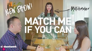 New Dating Show - Match Me If You Can: EP1