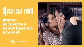 Quererlo todo: ¡Mateo descubre que Sandy es amante de su peor enemigo! | C-95 | Las Estrellas