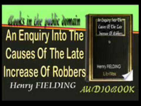 An Enquiry Into The Causes Of The Late Increase Of Robbers Audiobook Henry FIELDING