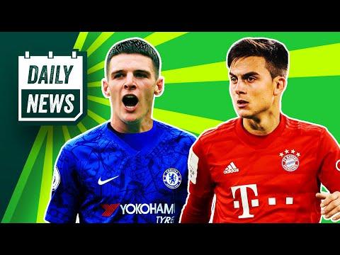 Bayern SHOCK Dybala Move + Rice Back To Chelsea? ► Daily News