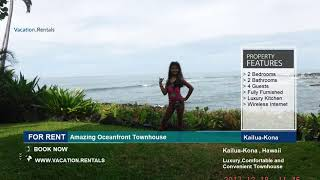 Hawaii | Vacation Rentals | Amazing Oceanfront Townhouse - 4 Guests | Kailua-Kona