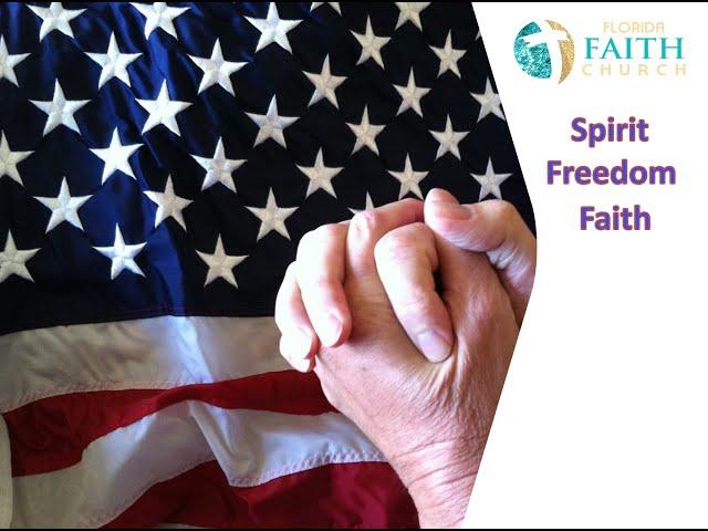 Spirit Freedom Faith