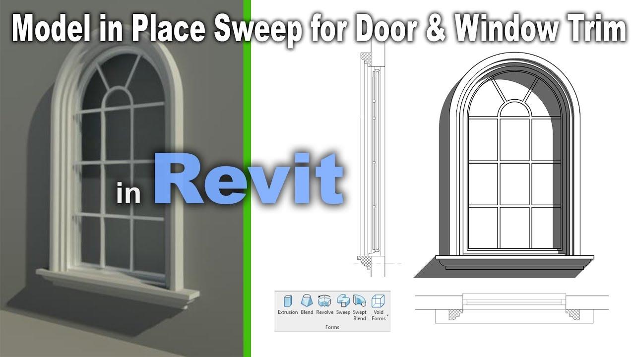 Model In Place Sweep For Door Window Trim In Revit Beginners Tutorial