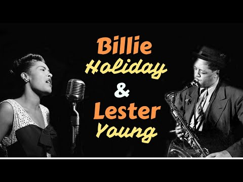Billie Holiday & Lester Young - Greatest Hits: All of Me, The Man I Love, Night and Day...