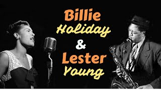 Billie Holiday & Lester Young - Greatest Hits: All Of Me, The Man I Love, Ni