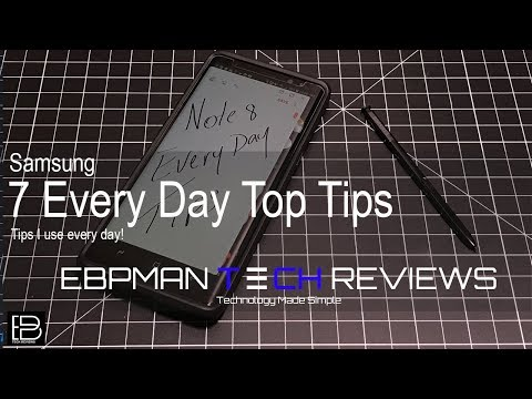 Samsung Galaxy Note 8: My 7 Tips and Tricks I use every day!  What are yours?