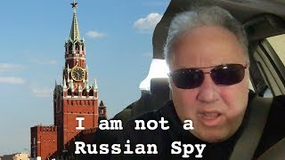 10 Reasons Why I'm not a Russian Spy