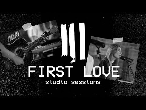 First Love (Acoustic) Hillsong Young & Free