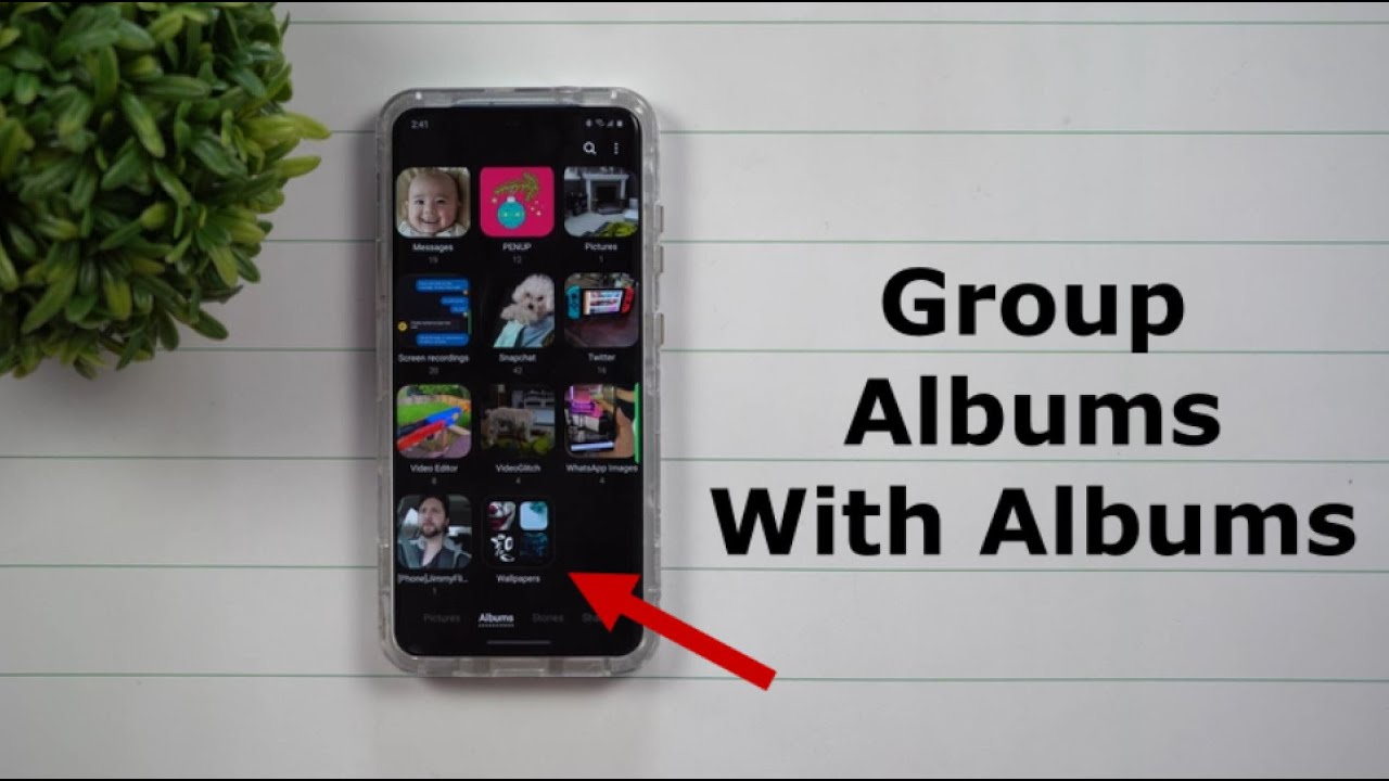 Group Albums Within Albums - Where It will Make Sense | ONE UI 2.1