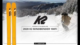 2020 K2 Mindbender 108Ti Ski Review