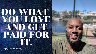 How To Get Paid To Play! (Do What You LOVE!!!) + Subconscious Mind Training!