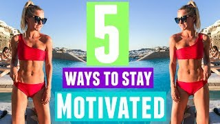 5 Ways to Stay MOTIVATED! | Rebecca Louise