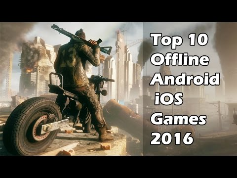 Top 10 Best Offline Games For (Android & iOS) to Play in 2016