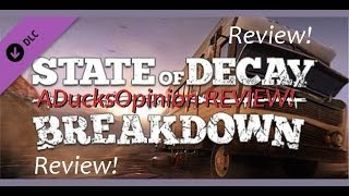 "State Of Decay ""Breakdown"" DLC REVIEW! (Is It Worth The Money?)"