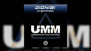Dionigi - In Rotation (Original Mix)
