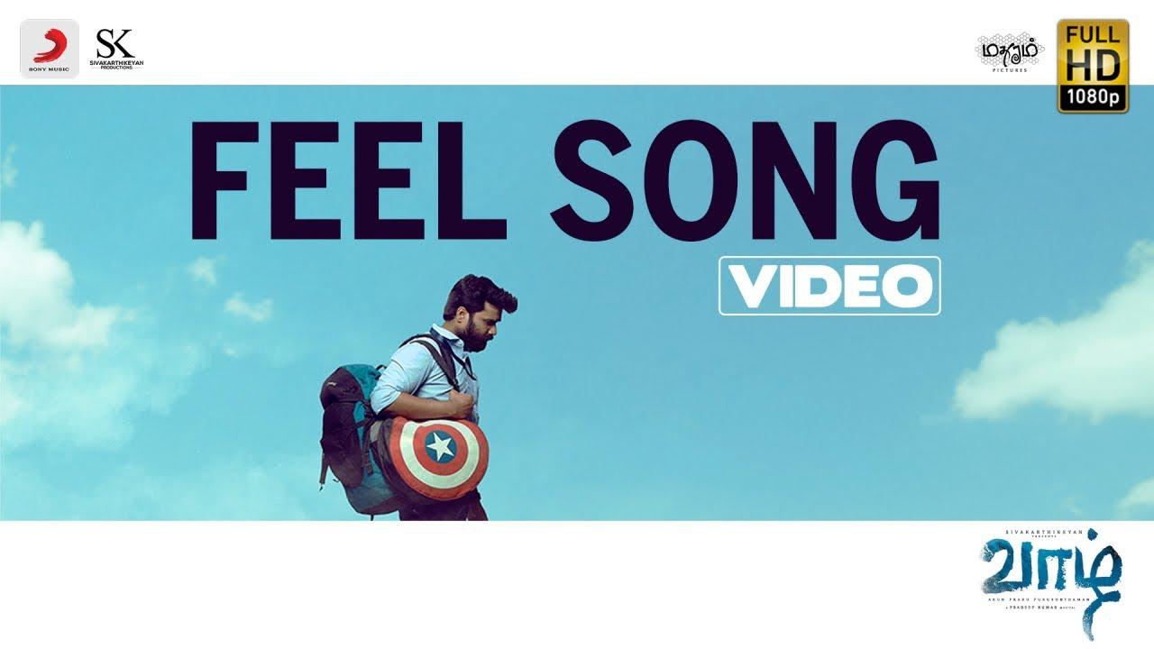 Vaazhl - FEEL SONG Video | Sivakarthikeyan | Arun Prabu Purushothaman | Pradeep Kumar