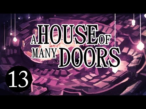 The Masks | Let's Play A House of Many Doors | Episode 13