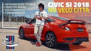 Aceleramos O Honda Civic Si 2018: 1.5 Turbo, R$ 160 Mil No Brasil – Vale?