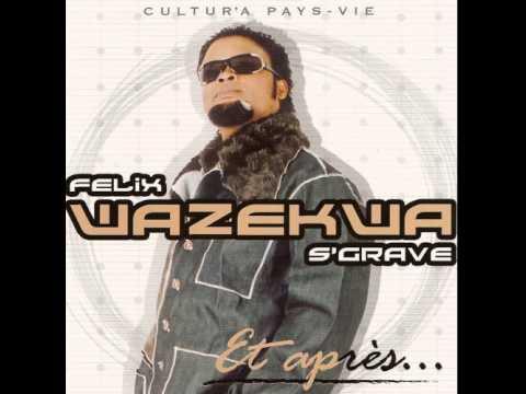 Félix Wazekwa - Ah ngai !