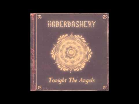 Haberdashery - Tonight The Angels (markymix)