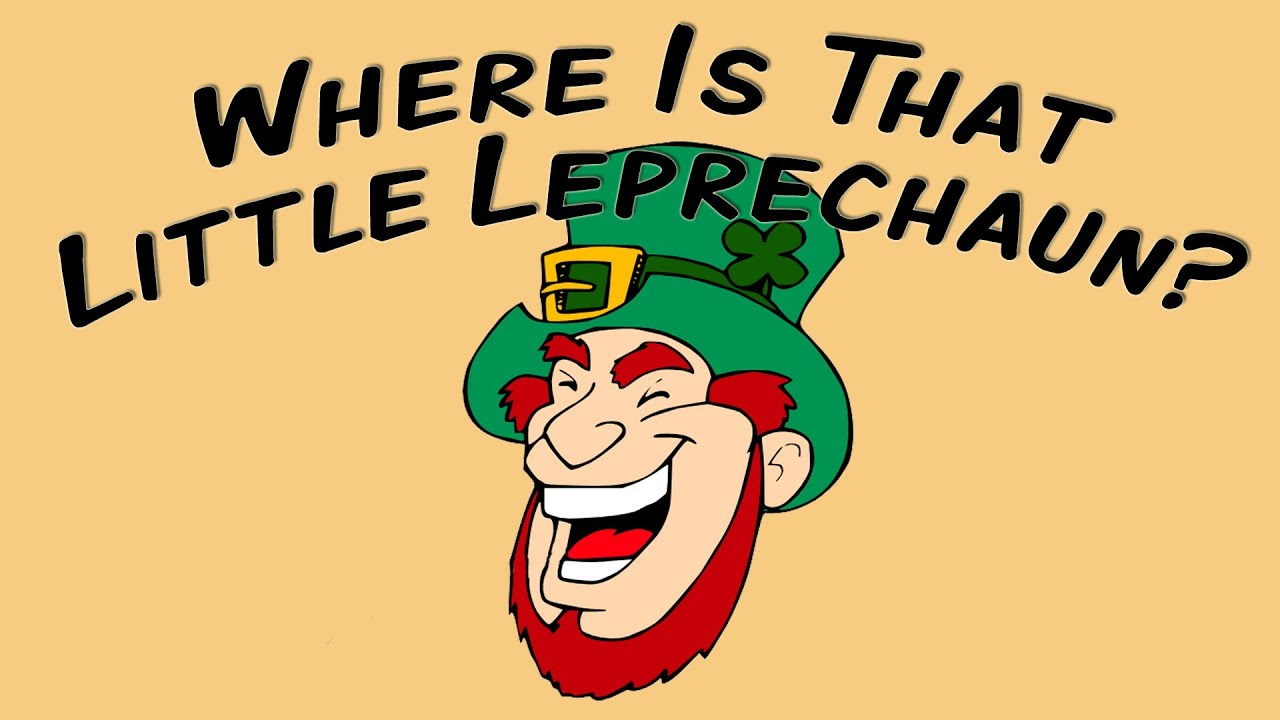 Where Is That Little Leprechaun Funny St Patricks Day Song You