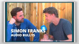 Audio Bullys: The Bang Bang Comeback interview