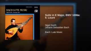 Suite in E Major, BWV 1006a: II. Loure