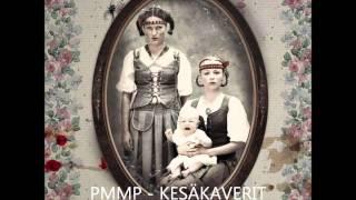 PMMP - Kesäkaverit