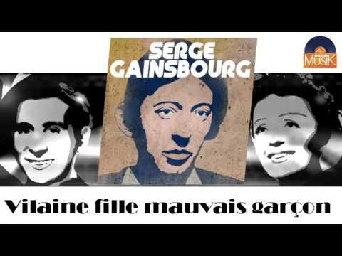 Serge Gainsbourg - Vilaine fille mauvais garçon (HD) Officiel Seniors Musik
