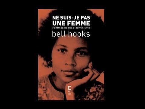 Le «Black Feminism» de Bell Hooks (Radio-Canada, 2016)
