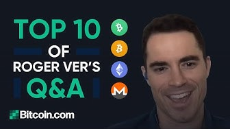 Ethereum, Monero & Bitcoin, the Halving, and many more! - Top 10 Q&A from Roger Ver