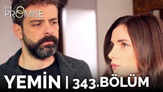 Yemin 343. Bölüm  The Promise Season 3 Episode 343