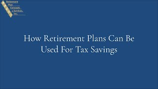 How Retirement Plans Can Be Used For Tax Savings