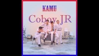 "Download Video Tugas Music Video Cover ""Coboy Junior - Kamu"" MP3 3GP MP4"
