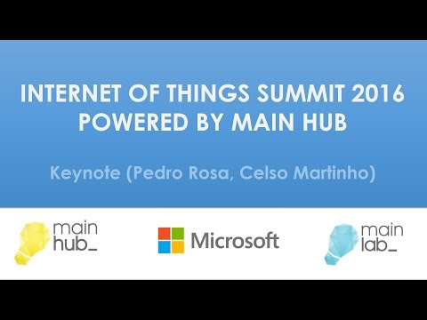 INTERNET OF THINGS SUMMIT 2016(Powered  by main hub)