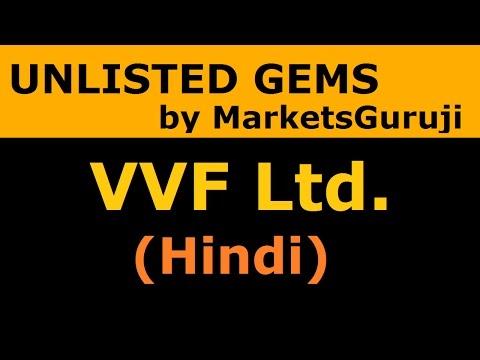 VVF Ltd. (Hindi)   Unlisted Gems Series By Markets Guruji