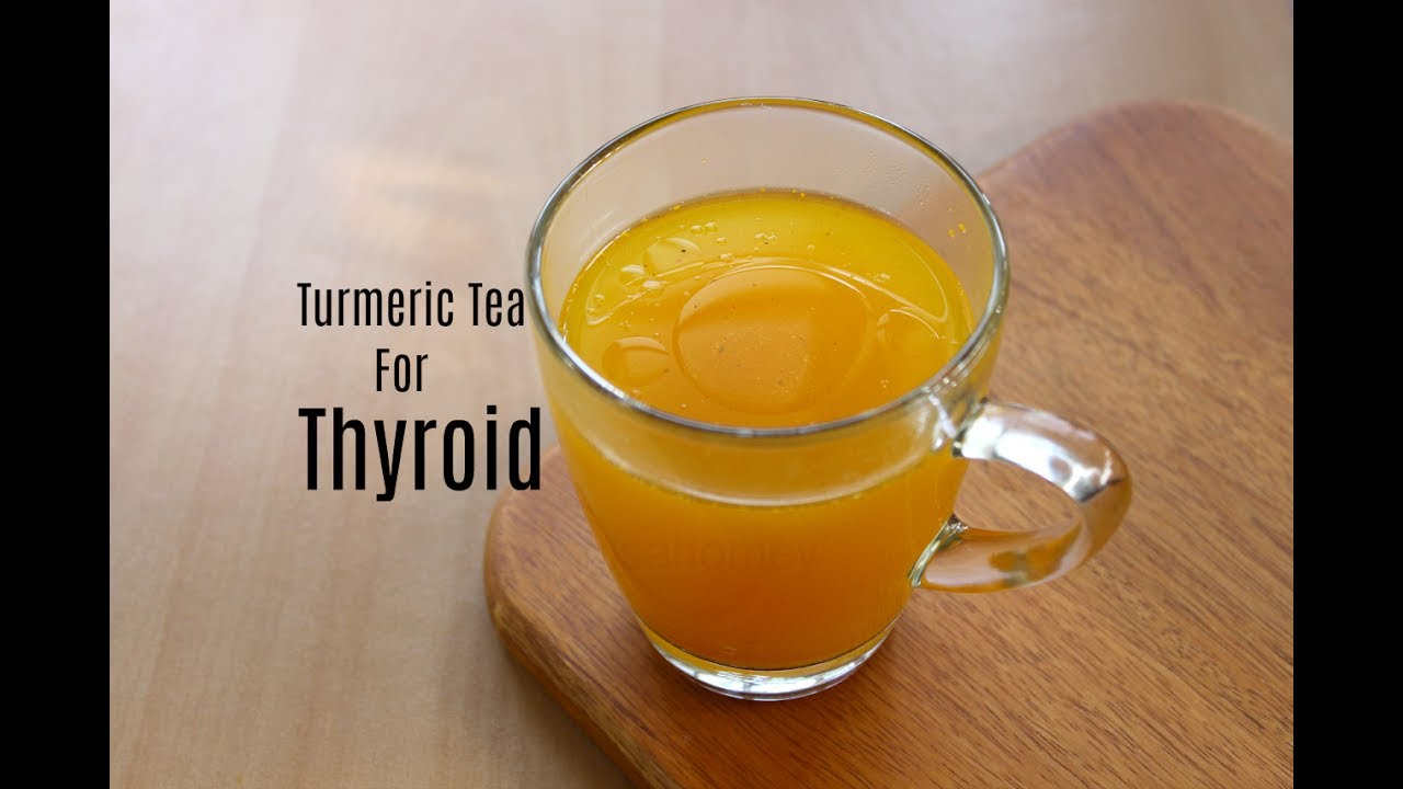 Turmeric Tea For Thyroid Weight Loss - Get Flat Belly In 5 ...