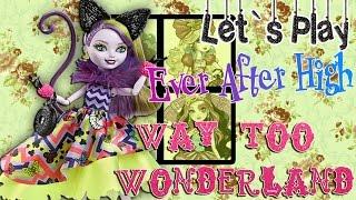 Let`s Play:Игра бродилка Эвер Афтер Хай: Путь в Страну Чудес (Way too Wonderland)